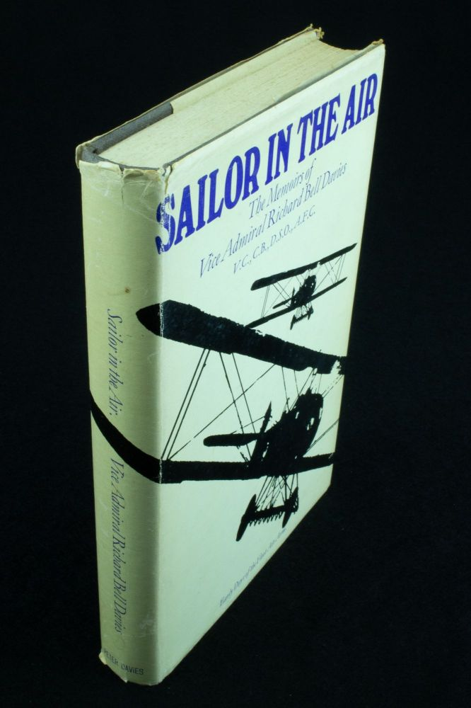 Sailor in the Air; The Memoirs of Vice-Admiral Richard Bell Davies. Richard Bell DAVIES.