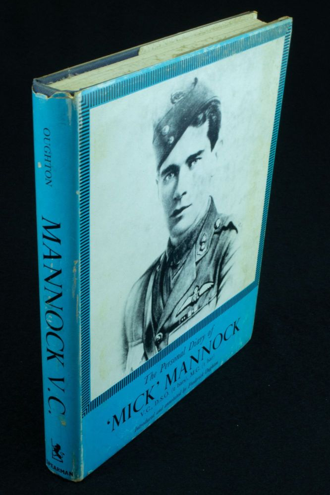 The Personal Diary of Major Edward 'Mick' Mannock; Introduced and annotated by Frederick Oughton. Edward MANNOCK.