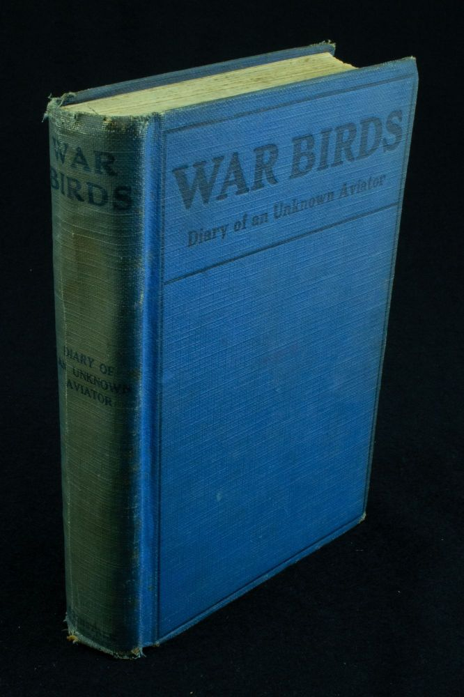 War Birds; Diary of an unknown aviator. Illustrated by Clayton Knight. John MacGavock Grider.