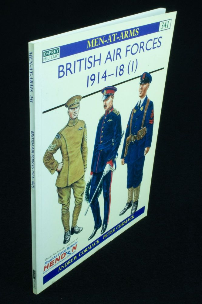 British Air Forces 1914-18 (1); Colour plates by Peter Cormack. Andrew CORMACK, Peter.