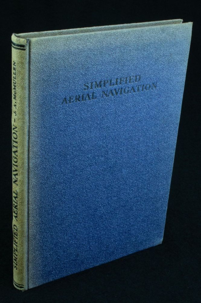 Simplified Aerial Navigation by Dead Reckoning. J. A. McMULLEN.
