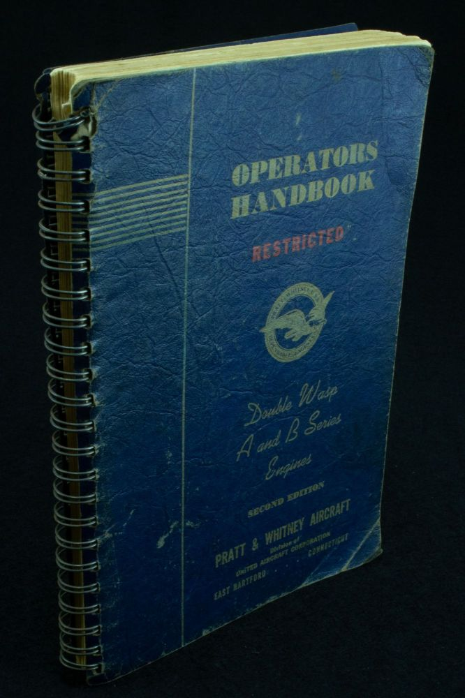 Operations Handbook (Part No. 49655). Double Wasp A and B Series Engines with Single or Two-speed Supercharger. United Aircraft Corporation.