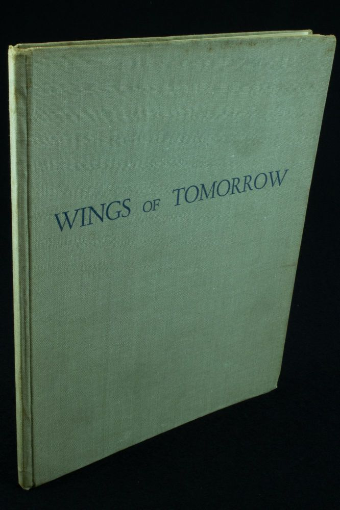 Wings of Tomorrow; With illustrations by Roderick M. Shaw. Clive TURNBULL, Roderick M. SHAW.