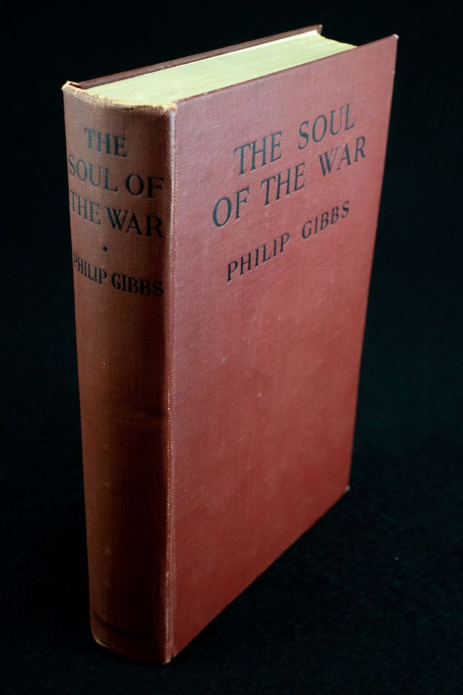 The Soul of the War. Philip GIBBS.