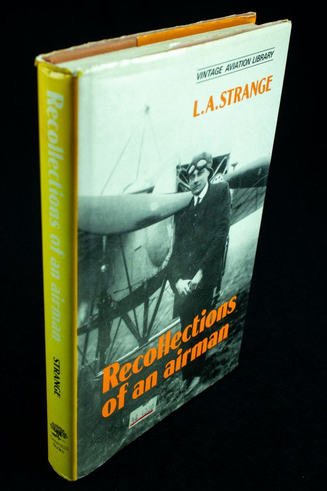 Recollections of an Airman. STRANGE L. A., Louis Arbon.