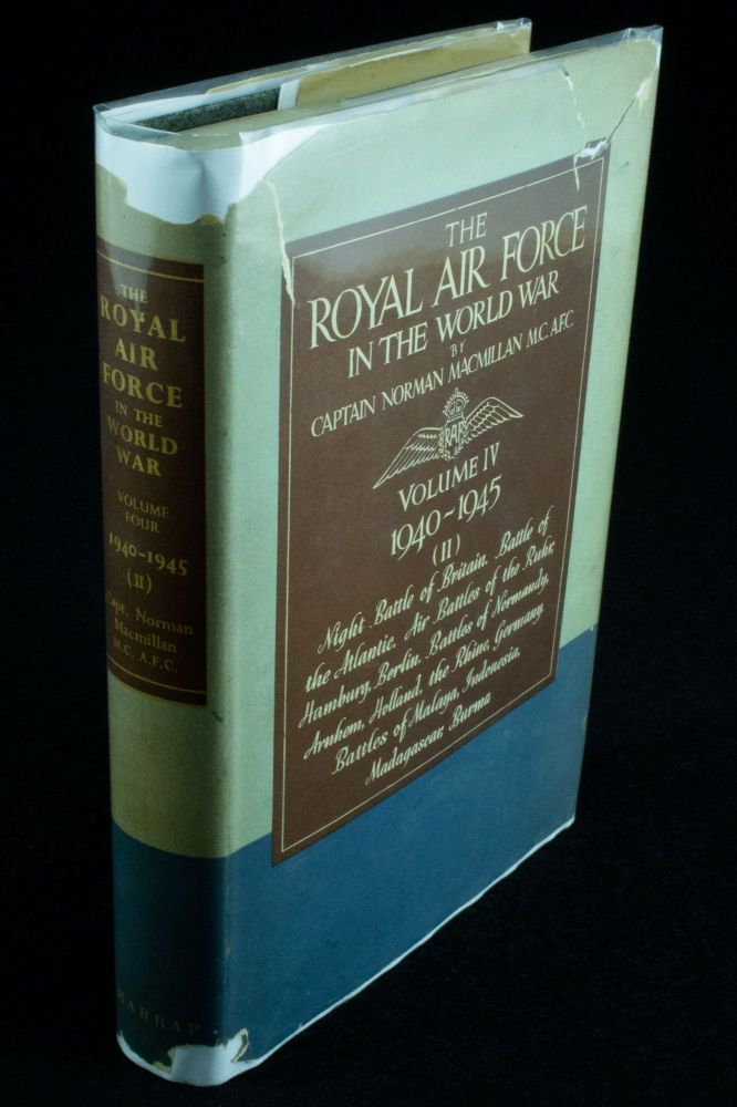 The Royal Air Force in the World War; Volume IV 1940-1945 (II) Night Battle of Britain. Norman MACMILLAN.