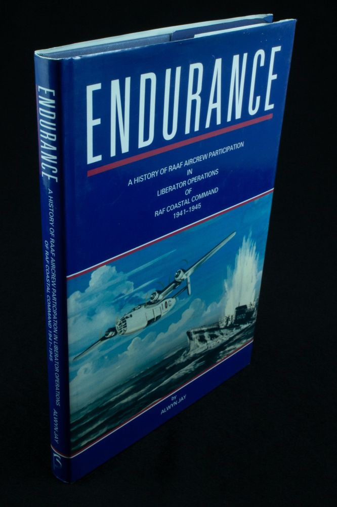 Endurance; A history of RAAF aircrew participation in Liberator operations of RAF coastal command 1941-1945. Alwyn JAY.