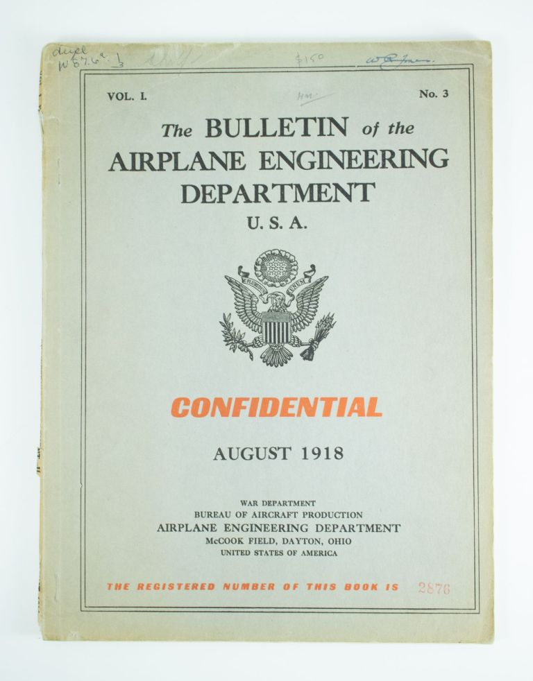 The Bulletin of the Airplane Engineering Department U.S.A.; Volume 1, number 3 for August 1918. War Department Bureau of Aircraft Production.