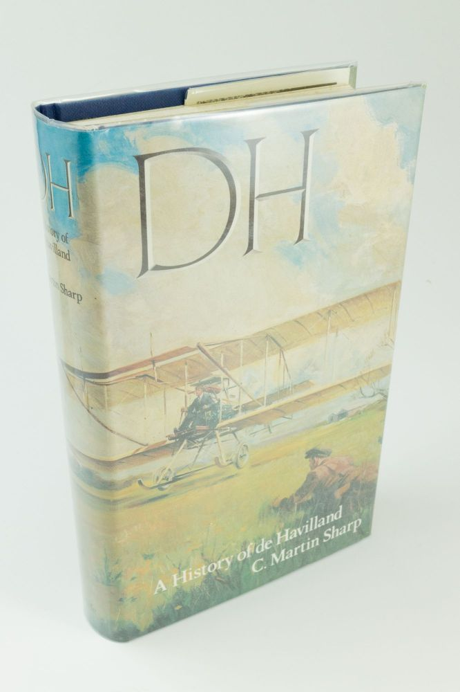 D.H. A History of de Havilland. C. Martin SHARP.