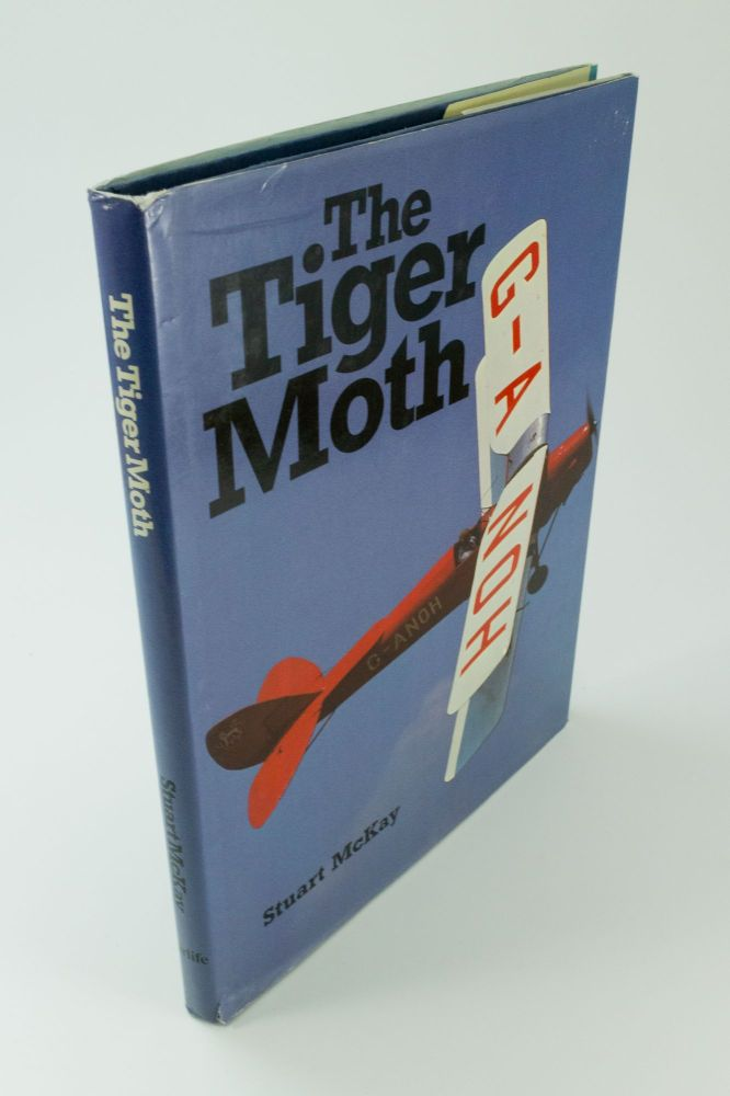 The Tiger Moth. A Tribute. Stuart McKAY.