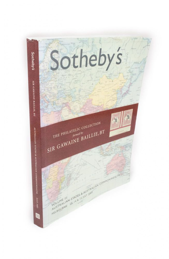 The Philatelic Collection formed by Sir Gawaine Baillie; Volume III. Australian States and Australian Commonwealth. Philately.