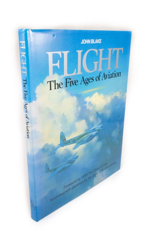 Flight. The Five Ages of Aviation; Illustrated by members of the Guild of Aviation Artists. Introduction by Frank Wootton. John BLAKE.