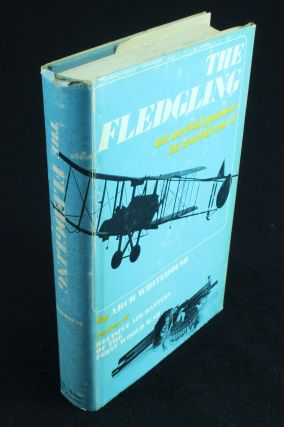 The Fledgling; An Autobiography. Arch WHITEHOUSE