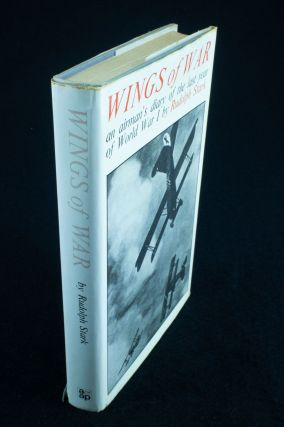 Wings of War; An Airman's Diary of the Last Year of World War One. Rudolf STARK
