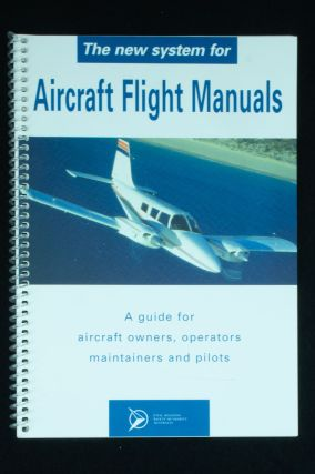 A New System for Aircraft Flight Manuals. Civil Aviation Aircraft Authority