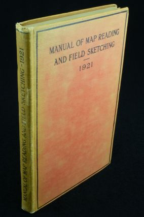 Manual of Map Reading and Field Sketching 1921. British Army