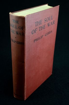 The Soul of the War. Philip GIBBS