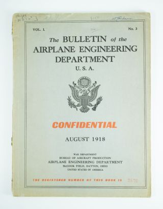 The Bulletin of the Airplane Engineering Department U.S.A.; Volume 1, number 3 for August 1918....