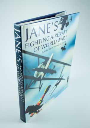 Jane's Fighting Aircraft of World War I. John W. R. TAYLOR