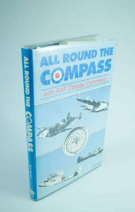 All Round the Compass; Stories from RAF Days. Ron BROWN