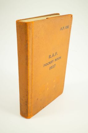 Royal Air Force Pocket Book; Air Publication 1081 - 3rd edition June 1937. Reprinted February...