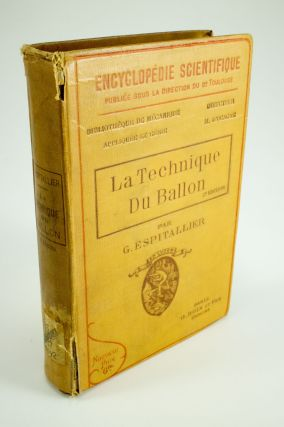 Aéronautique, la technique du ballon. Georges ESPITALLIER