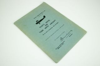 Pilot's Notes for Tiger Moth Aircraft; To be used in conjunction with A.P. 1732A). R.A.A.F....