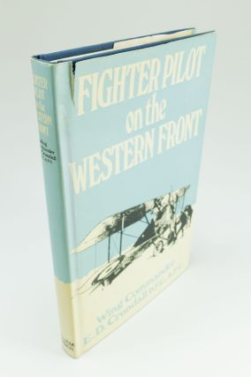 Fighter Pilot on the Western Front. E. D. CRUNDALL, Eric