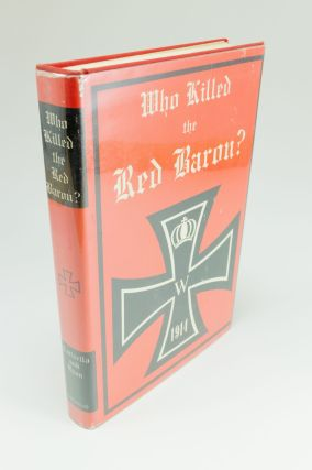 Who Killed the Red Baron?; The Final Answer. P. J. CARISELLA, James W. RYAN
