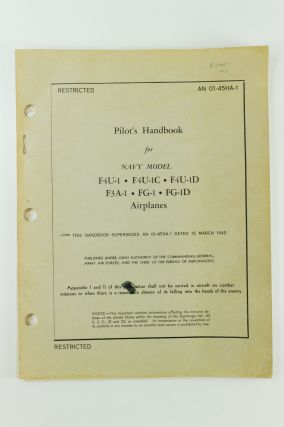 Pilot's Handbook for Navy Model F4U-1, F4U-1C, F4U-1D, F3A-1FG-1, FG1D Airplanes; This handbook...