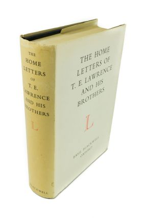 The Home Letters of T.E. Lawrence and His Brothers