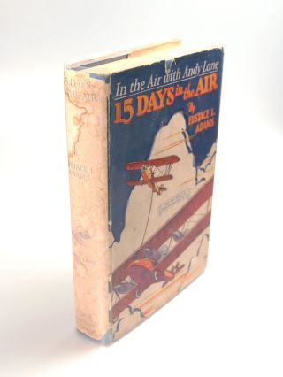 Fifteen Days in the Air. Eustace L. ADAMS