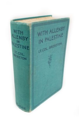 With Allenby in Palestine. F. S. BRERETON