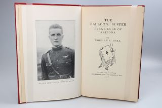 The Balloon Buster; The Incredible Life and Adventures of Frank Luke of Arizona. America's Second Ace.